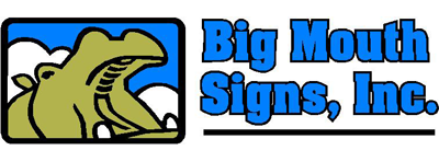 Big Mouth Signs, Inc.