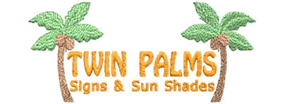 Twin Palms Signs & Sunshades