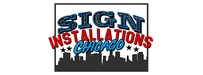 Sign Installations Chicago